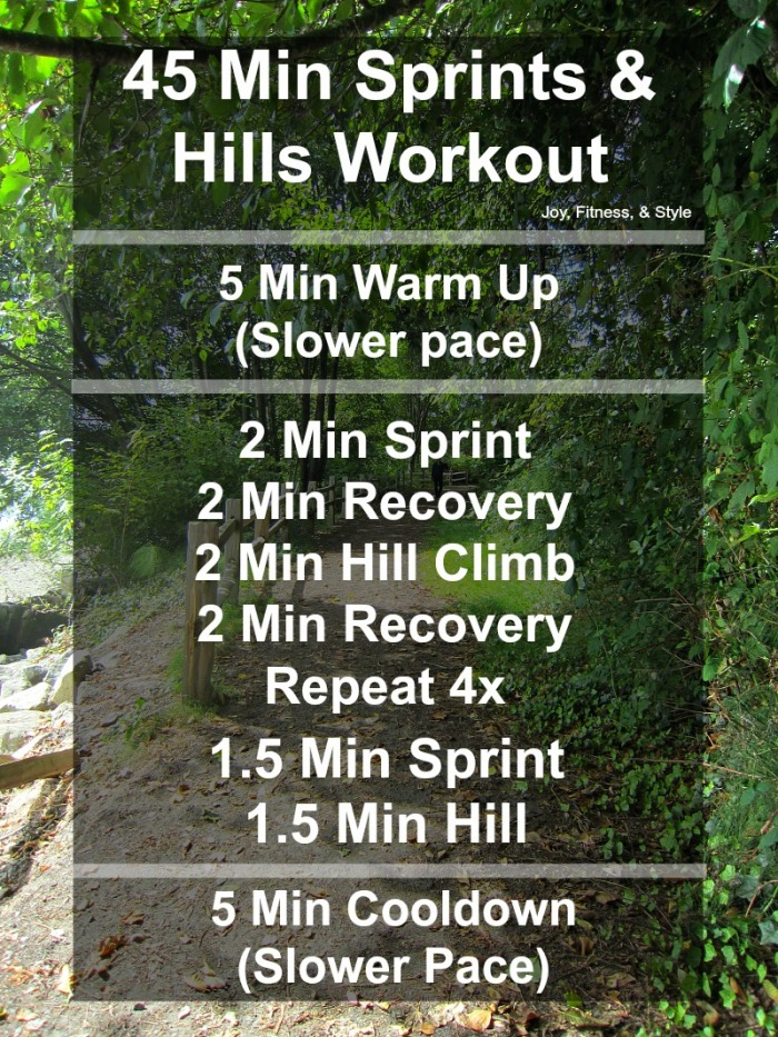 45 Min Sprints and Hills Workout
