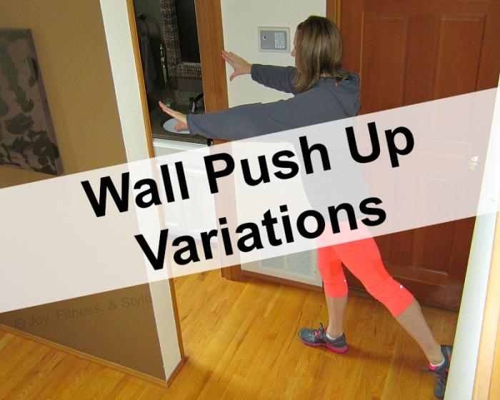 Wall Push Ups Variations