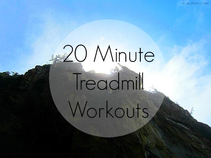 20 Minute Treadmill Workouts