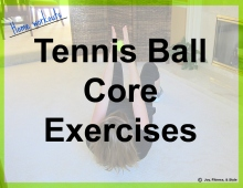 Tennis Ball Core Exercises for Home