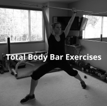 Total Body Bar Exercises