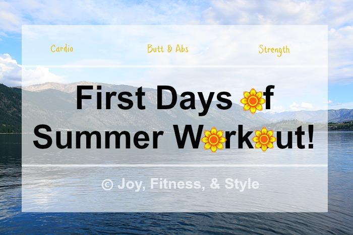 First Days of Summer Workout