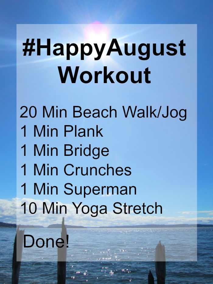 Happy August Workout